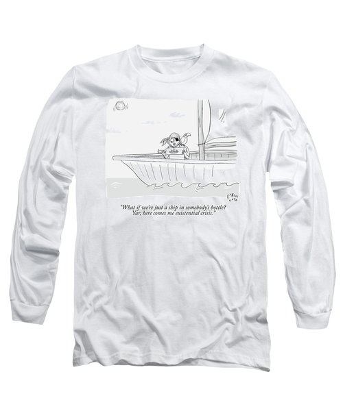 A Pirate In A Ship Holds A Ship In A Bottle Long Sleeve T-Shirt