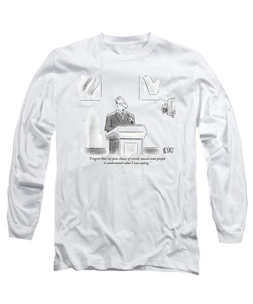 A Politician Speaks At A Podium Long Sleeve T-Shirt