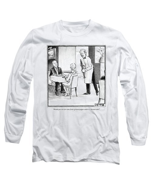 A Waiter Offers Pepper To Two Patrons. His Pepper Long Sleeve T-Shirt