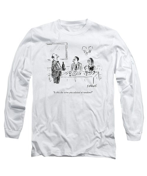 A Waiter Shows A Bottle Of Wine To Two Dinner Long Sleeve T-Shirt