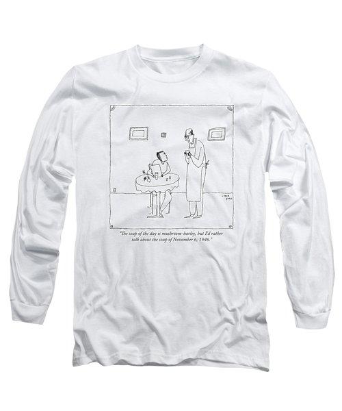A Waiter Talks To A Restaurant Patron Long Sleeve T-Shirt