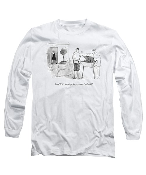 A Wife Asks Her Husband At A Barbecue Long Sleeve T-Shirt