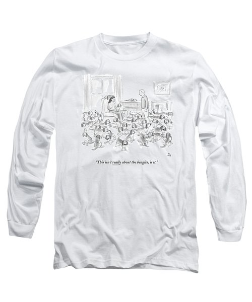 A Wife Surrounded By Beagles Addresses Long Sleeve T-Shirt