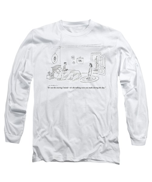 A Woman Complains About The Talking Noise Long Sleeve T-Shirt