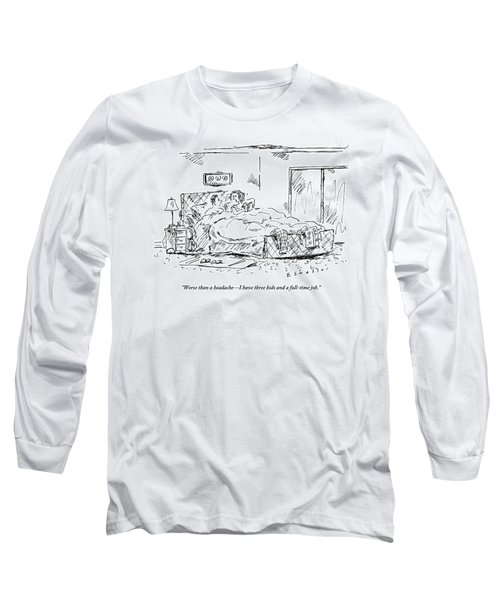 A Woman Speaks To Her Husband In Bed As She Reads Long Sleeve T-Shirt