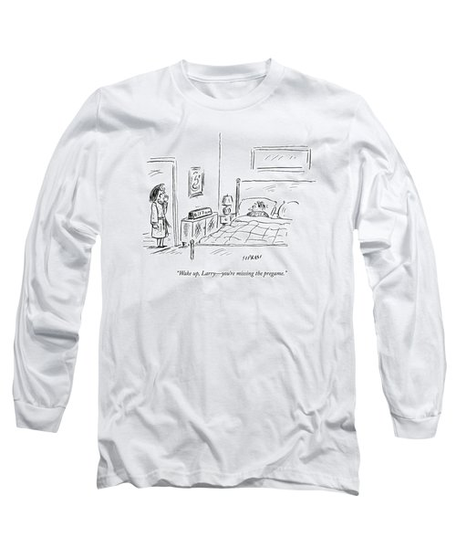 A Woman Wakes Up Her Husband At 6:17 Am Long Sleeve T-Shirt