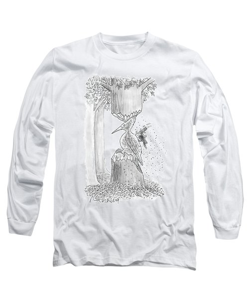 A Woodpecker Is Using His Beak To Carve Is Own Long Sleeve T-Shirt