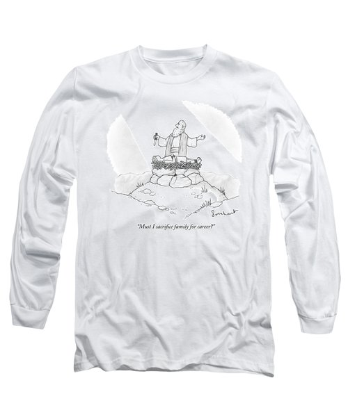 Abraham Is About To Sacrifice His Son Long Sleeve T-Shirt