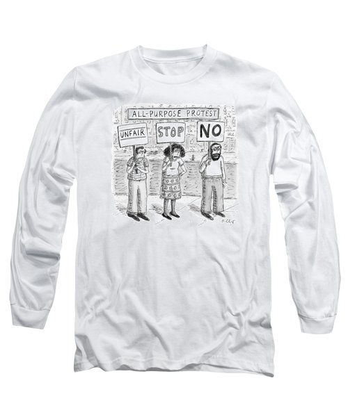 All-purpose Protest  -  Three Picketers Stand Long Sleeve T-Shirt