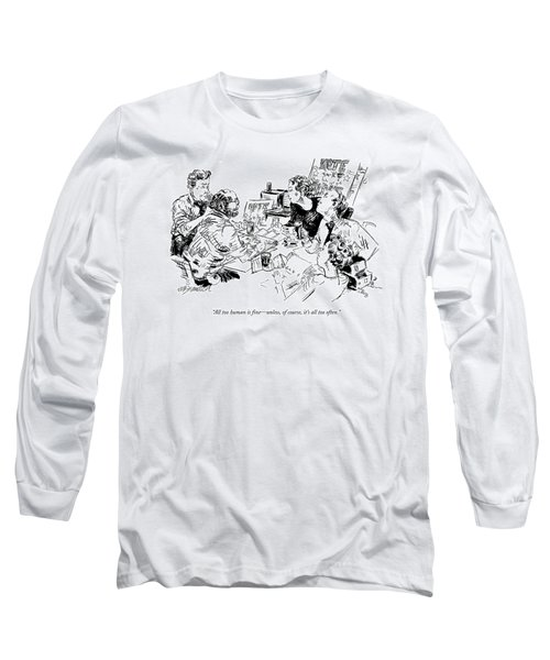 All Too Human Is Fine - Unless Long Sleeve T-Shirt