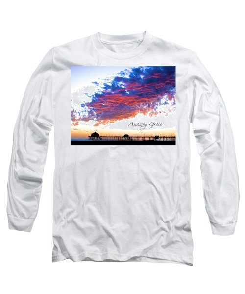 Amazing Grace Fire Sky Long Sleeve T-Shirt