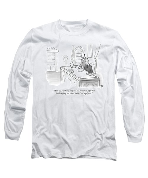 An Advisor Speaks To A Politician Who Is Sitting Long Sleeve T-Shirt