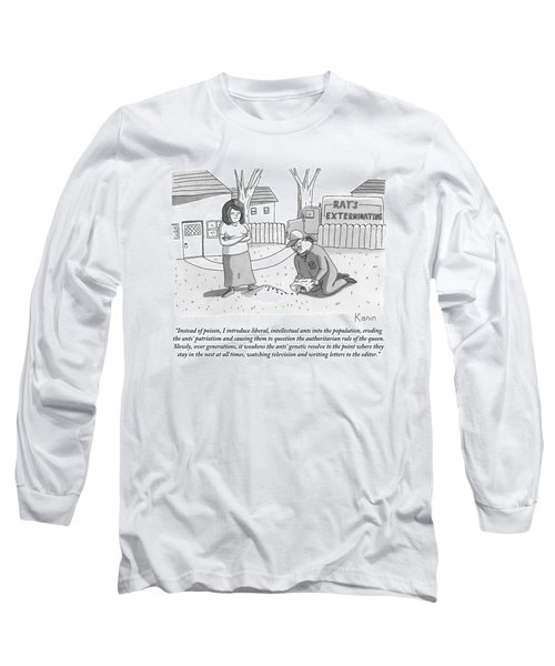 An Exterminator Explains What He Is Doing Long Sleeve T-Shirt