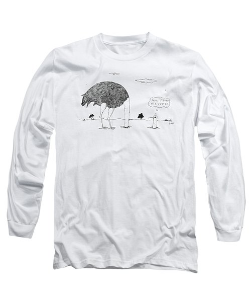 An Ostrich, With Its Head In The Ground, Peaks Long Sleeve T-Shirt