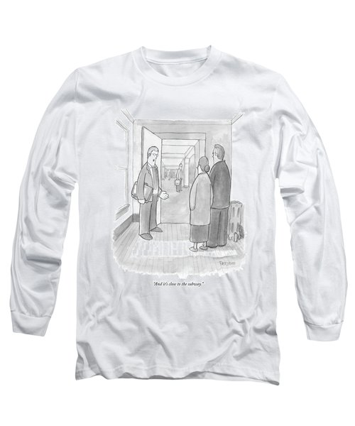And It's Close To The Subway Long Sleeve T-Shirt