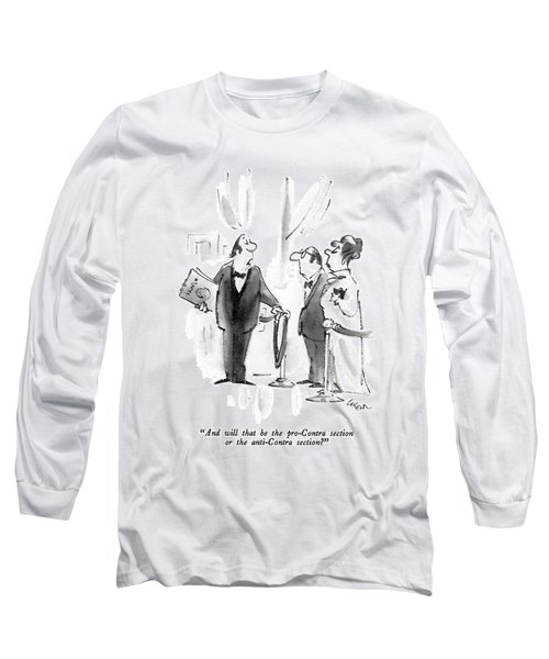 And Will That Be The Pro-contra Section Or Long Sleeve T-Shirt