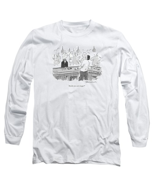 Another Piss And Vinegar? Long Sleeve T-Shirt