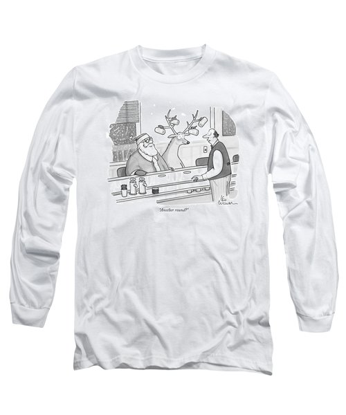 Another Round? Long Sleeve T-Shirt