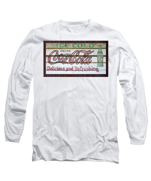 Antique Coca Cola Sign  Long Sleeve T-Shirt by Chris Flees