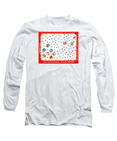 Anything Can Be Long Sleeve T-Shirt by Beth Saffer