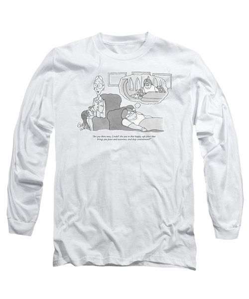Are You There Now Long Sleeve T-Shirt