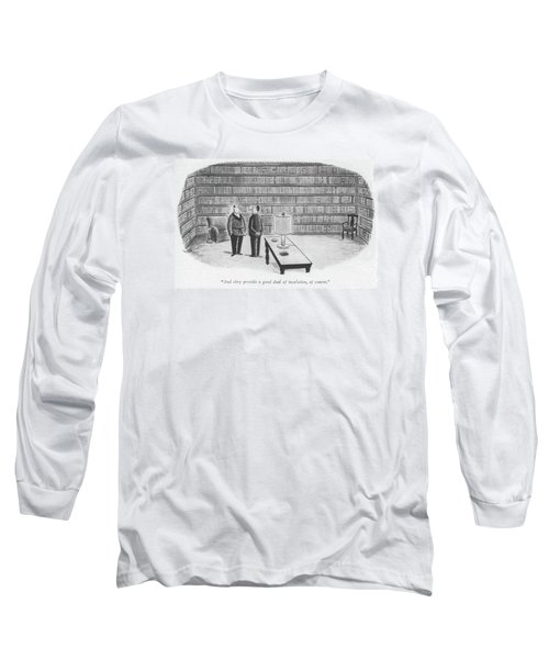 As They Provide A Good Deal Of Insulation Long Sleeve T-Shirt