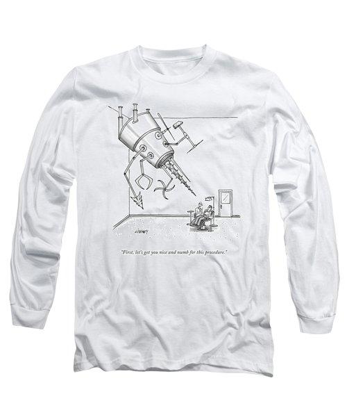 At A Dentist's Office Long Sleeve T-Shirt