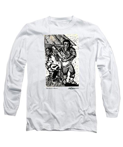 Backyard Music Long Sleeve T-Shirt