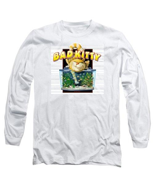 Bad Kitty Long Sleeve T-Shirt by Scott Ross