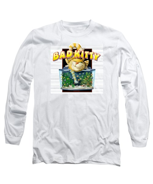Bad Kitty Long Sleeve T-Shirt