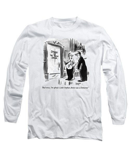 Bad News, I'm Afraid.  Little Orphan Annie Long Sleeve T-Shirt