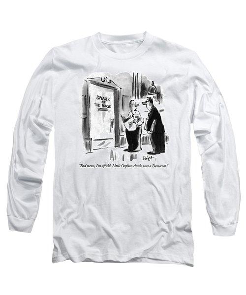 Bad News, I'm Afraid.  Little Orphan Annie Long Sleeve T-Shirt by Lee Lorenz