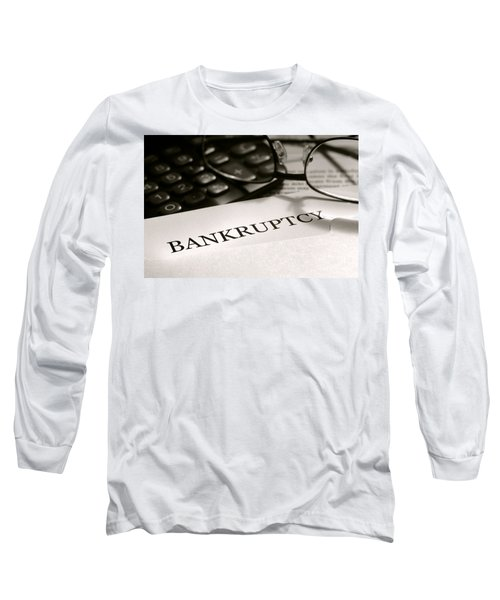 Bankruptcy Notice Letter Long Sleeve T-Shirt