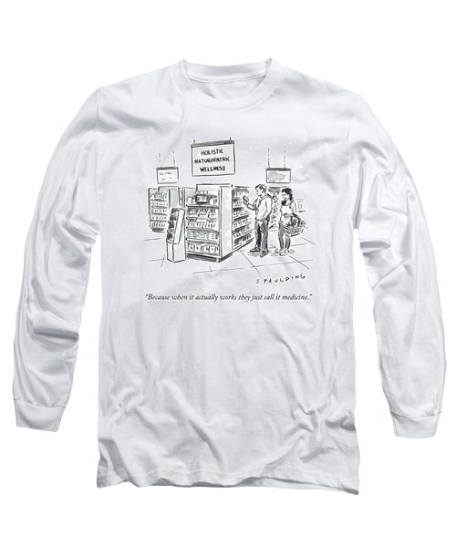Because When It Actually Works They Just Call Long Sleeve T-Shirt