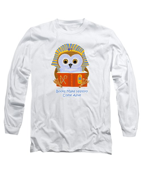 Long Sleeve T-Shirt featuring the painting Books Make History Come Alive by Leena Pekkalainen