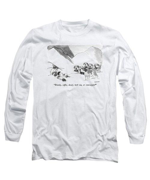Brandy, Coffee, Decaf, Herb Tea, Or Cran-apple? Long Sleeve T-Shirt