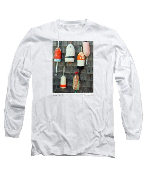 Buoys On The Wall Long Sleeve T-Shirt