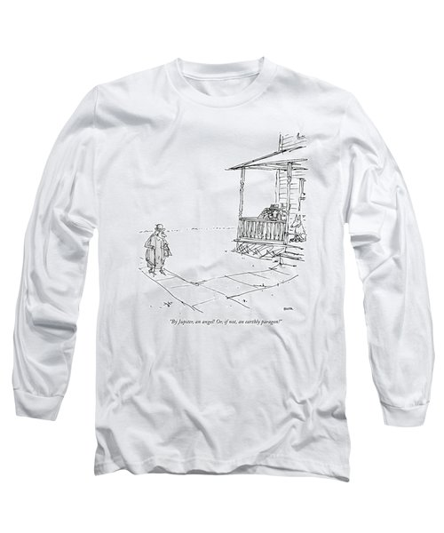 By Jupiter, An Angel! Or, If Not, An Earthly Long Sleeve T-Shirt