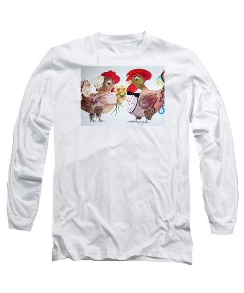 Long Sleeve T-Shirt featuring the painting Calling All Chicken Lovers Say I Do by Eloise Schneider