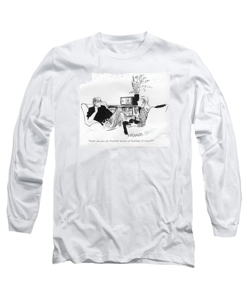 Can't You Just Say 'scarlatti' Instead Long Sleeve T-Shirt