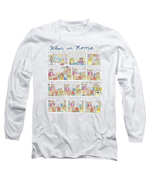 Captionless: When In Rome Long Sleeve T-Shirt