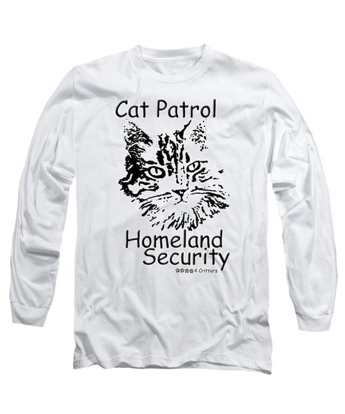 Cat Patrol Homeland Security Long Sleeve T-Shirt