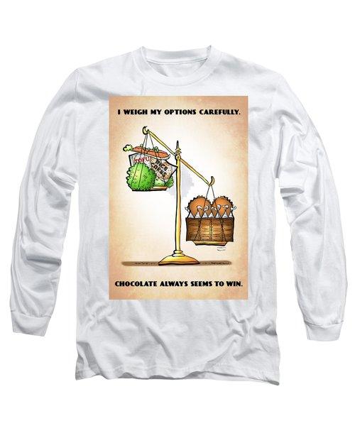 Chocolate Always Wins Long Sleeve T-Shirt