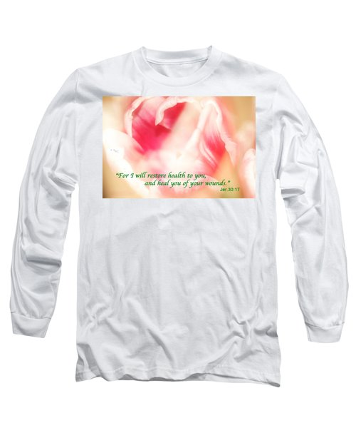 I Will Restore Health To You  Long Sleeve T-Shirt