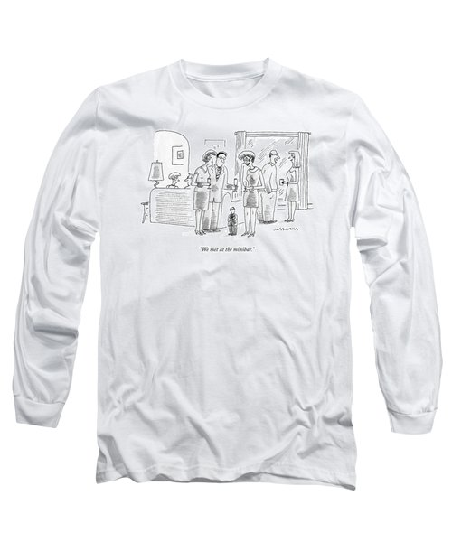 Cocktail Party Attended By Normal Sized Couples Long Sleeve T-Shirt