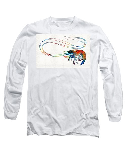 Colorful Shrimp Art By Sharon Cummings Long Sleeve T-Shirt