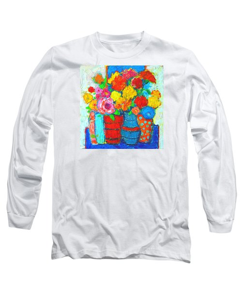 Colorful Vases And Flowers - Abstract Expressionist Painting Long Sleeve T-Shirt