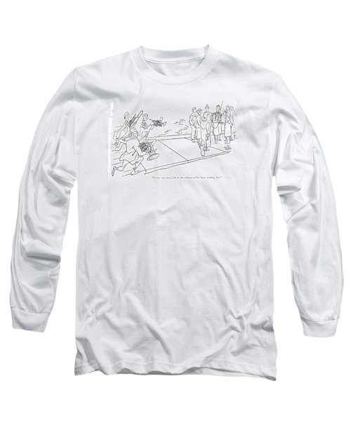 Come On, Men, This Is The Chance We've Long Sleeve T-Shirt