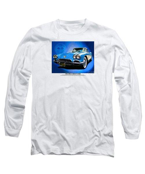 Cool Corvette Long Sleeve T-Shirt