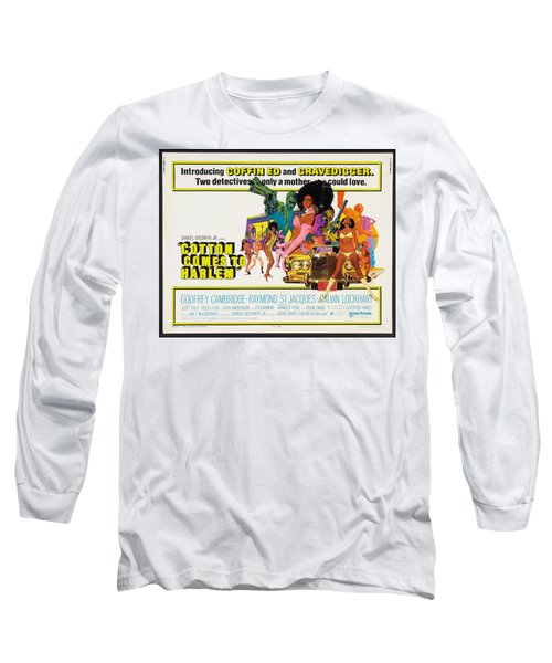 Cotton Comes To Harlem Poster Long Sleeve T-Shirt